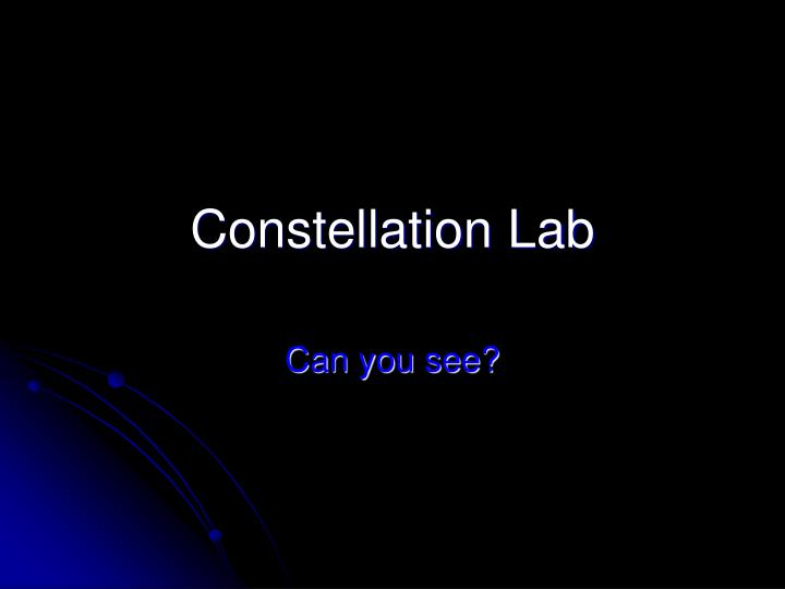 Constellation lab