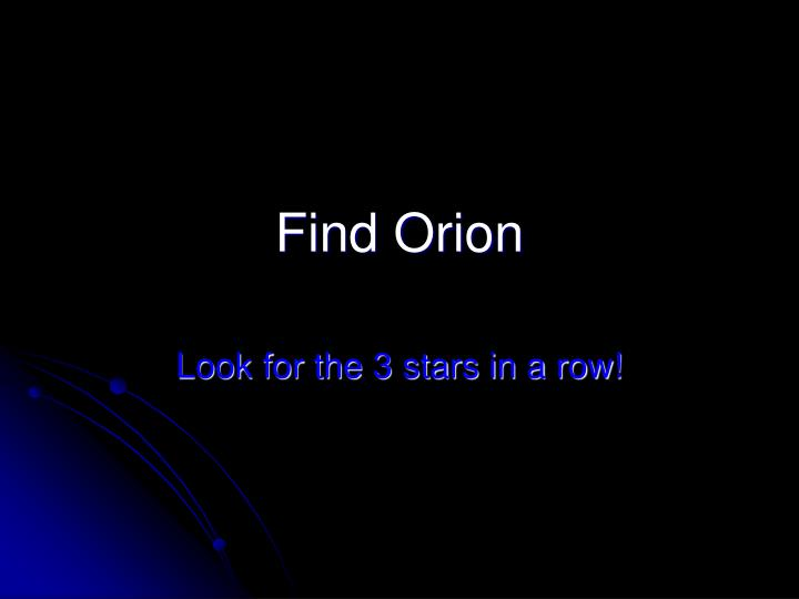 Find Orion