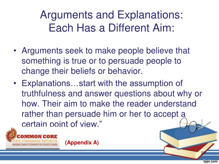 Arguments and Explanations: