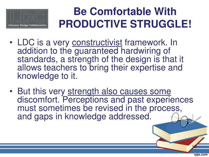 Be Comfortable With