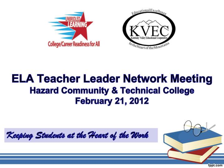 ELA Teacher Leader Network Meeting