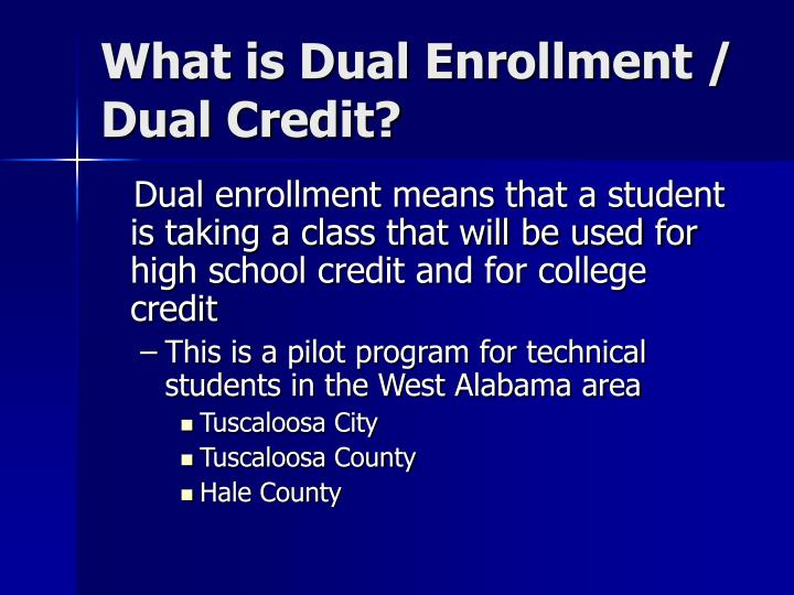 What is dual enrollment dual credit