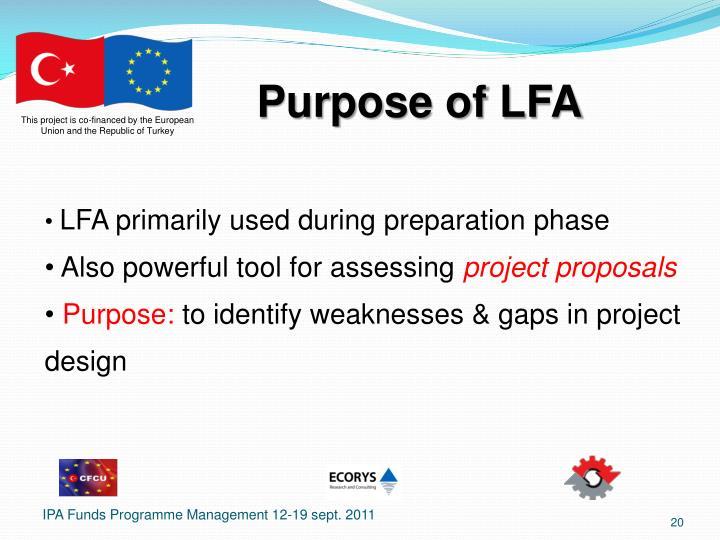 Purpose of LFA