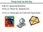 things heat up mid day