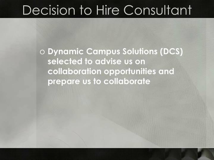 Decision to Hire Consultant