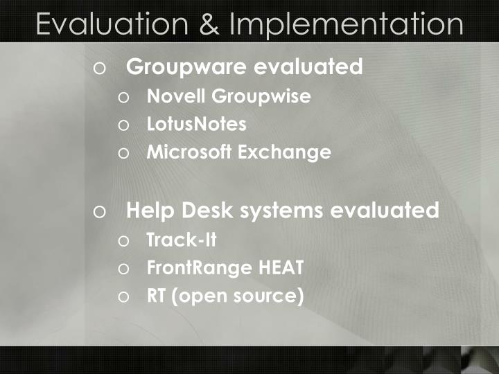 Evaluation & Implementation