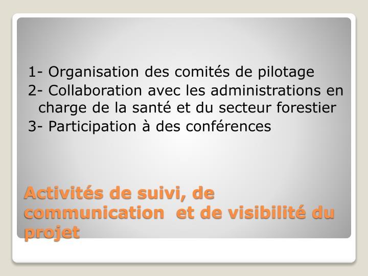 1- Organisation des comités de pilotage
