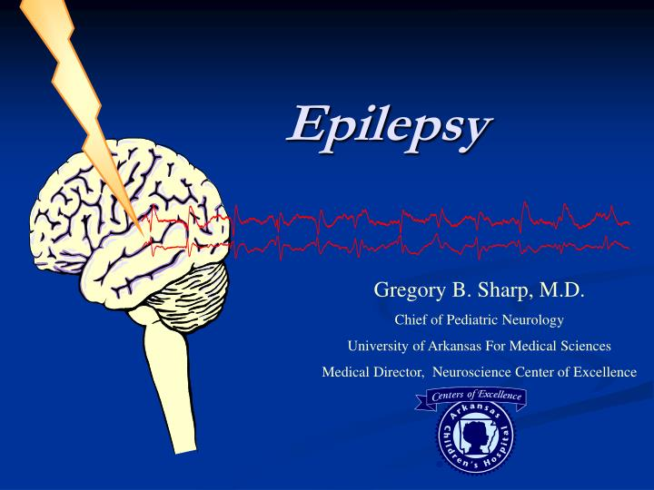 the features of epilepsy and its treatment