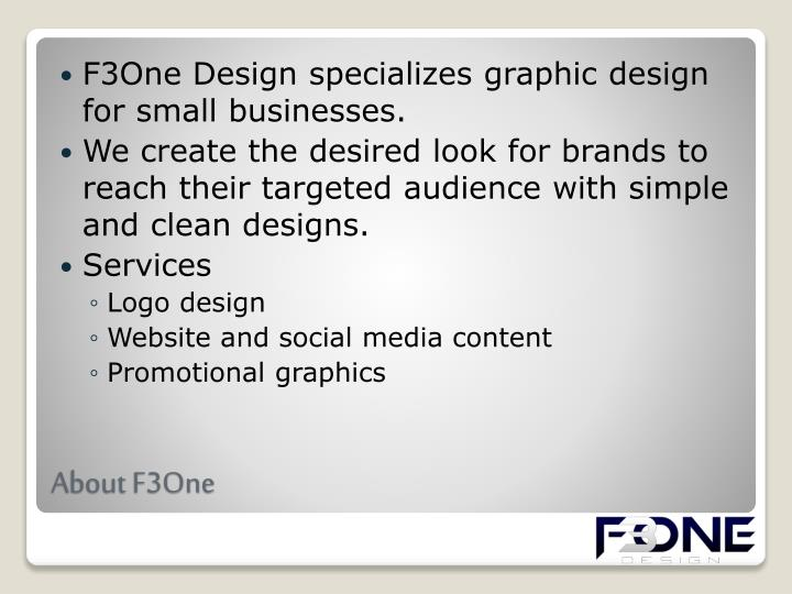 F3One Design specializes graphic design for small businesses.