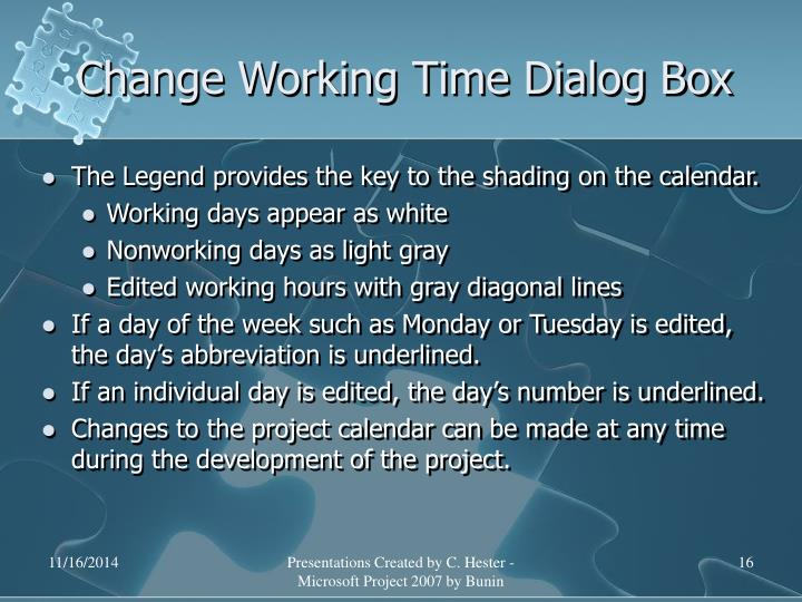 Change Working Time Dialog Box