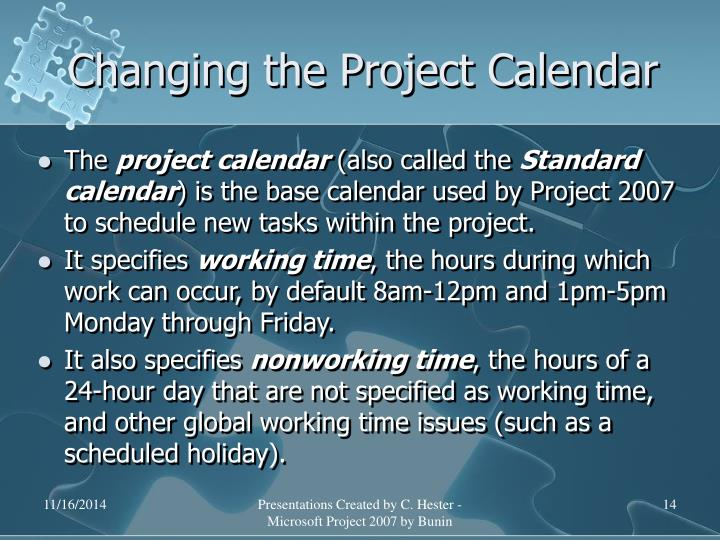Changing the Project Calendar
