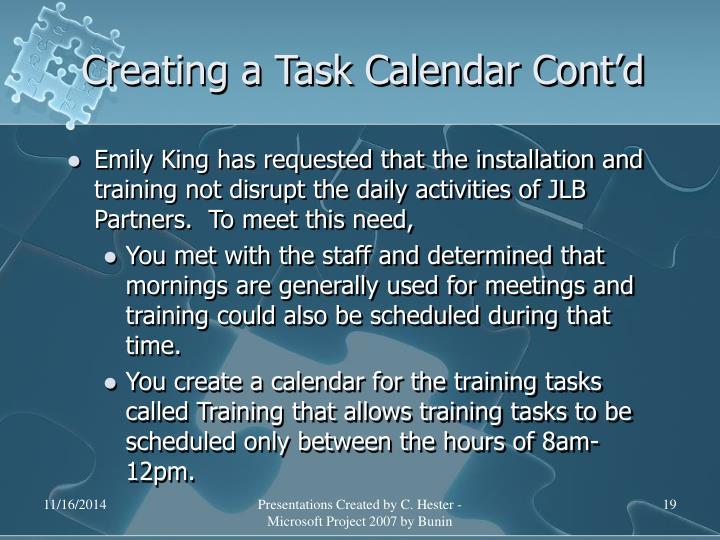 Creating a Task Calendar Cont'd