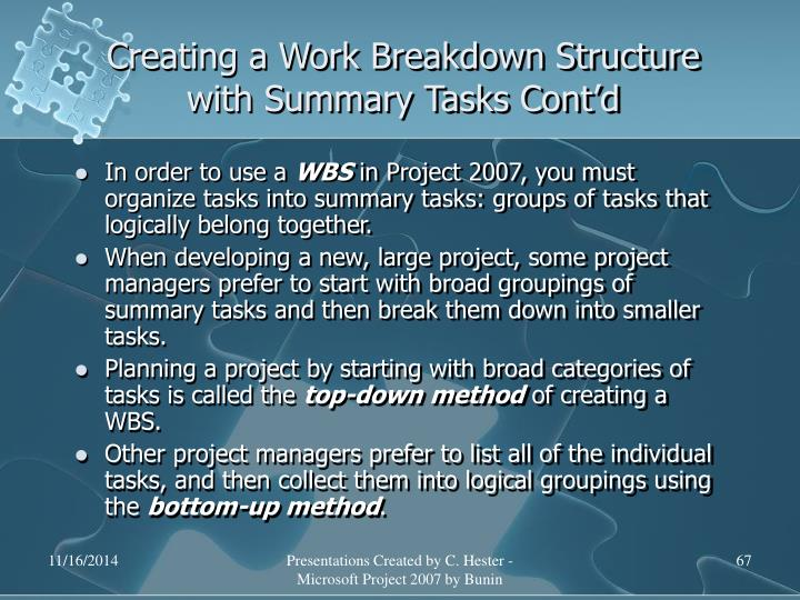 Creating a Work Breakdown Structure with Summary Tasks Cont'd