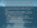 creating a work breakdown structure with summary tasks