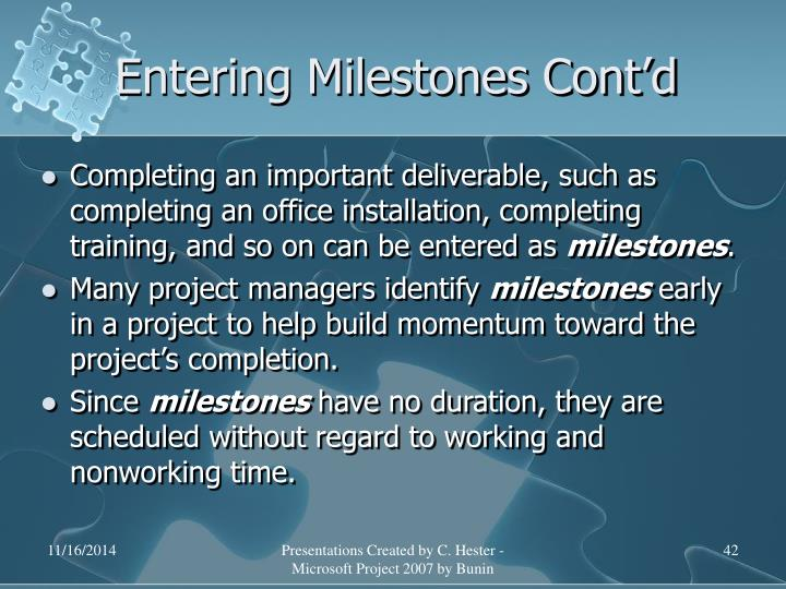 Entering Milestones Cont'd
