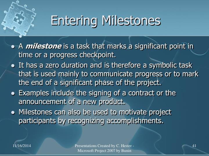 Entering Milestones