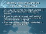 entering tasks and durations in the entry table cont d