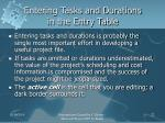 entering tasks and durations in the entry table