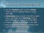 outdenting and indenting tasks