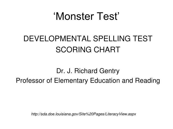'Monster Test'