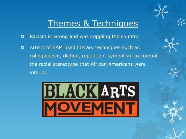 Themes & Techniques