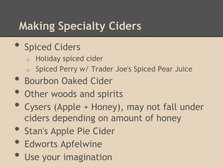 Making Specialty Ciders
