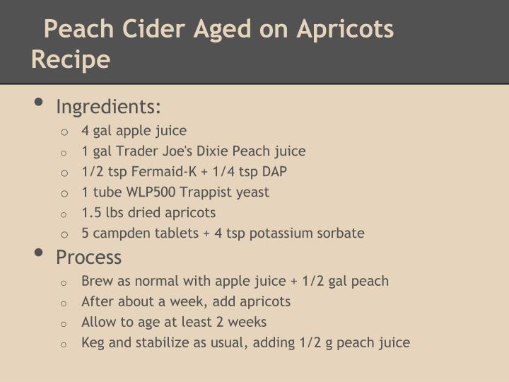 Peach Cider Aged on Apricots Recipe