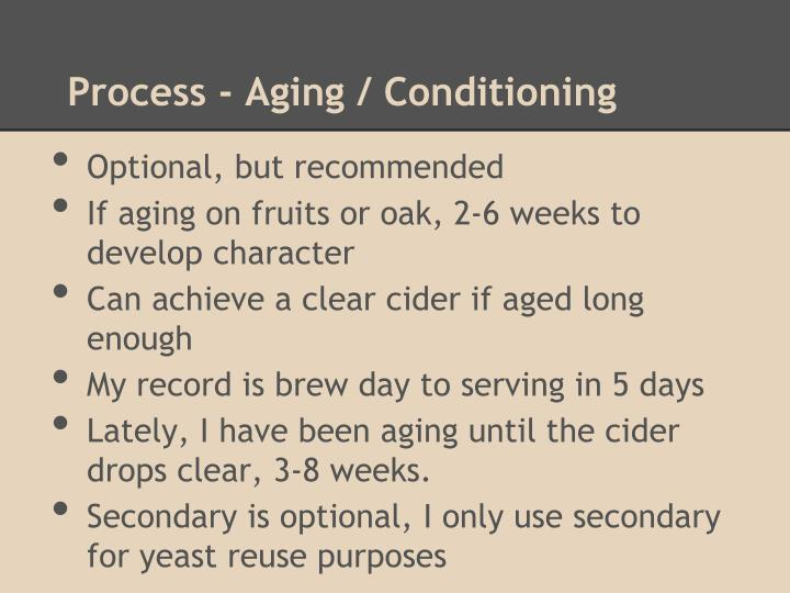 Process - Aging / Conditioning