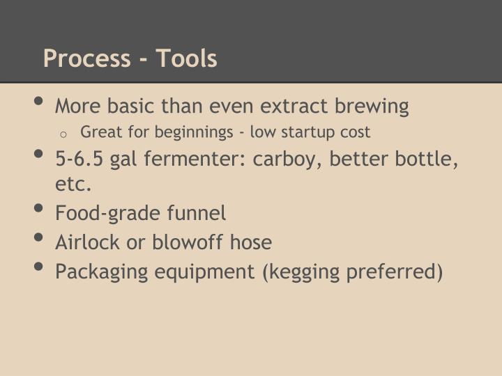 Process - Tools