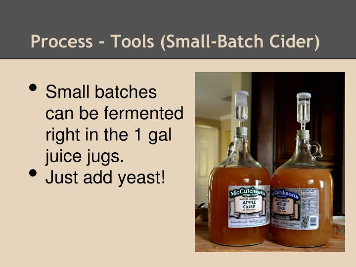Process - Tools (Small-Batch Cider)