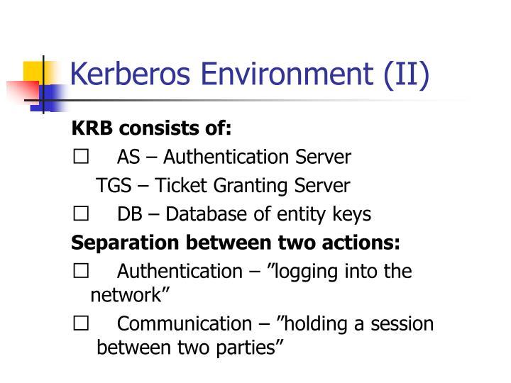 Kerberos Environment (II)