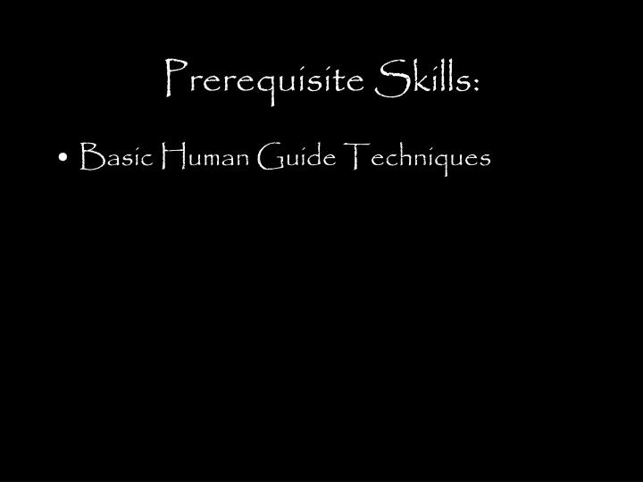 Prerequisite Skills: