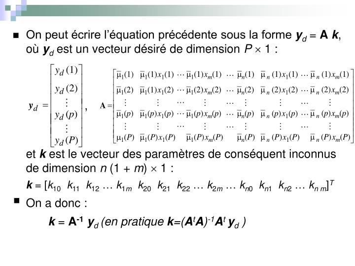 On peut écrire l'équation précédente sous la forme