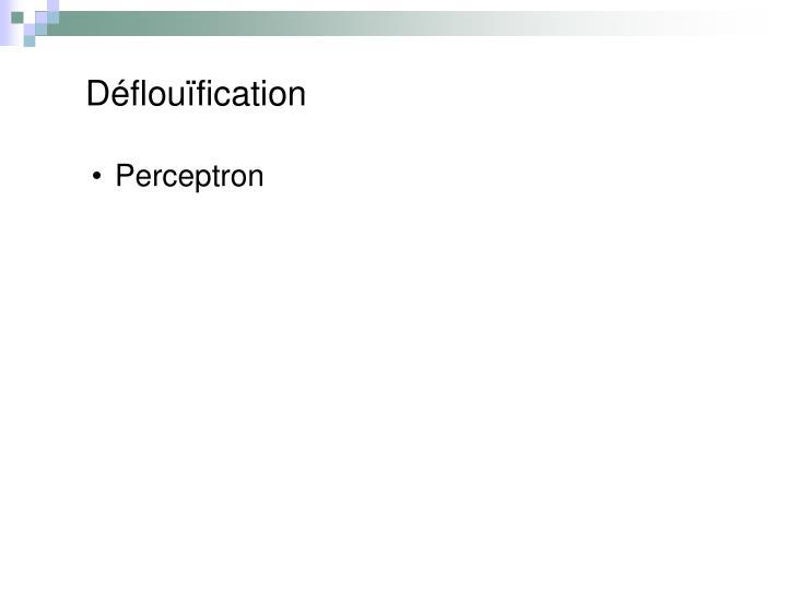 Déflouïfication