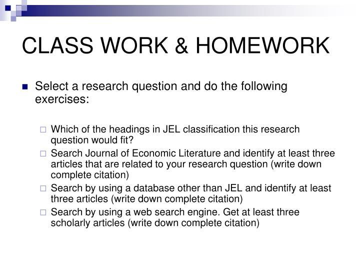 CLASS WORK & HOMEWORK