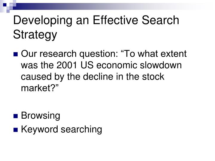 Developing an Effective Search Strategy