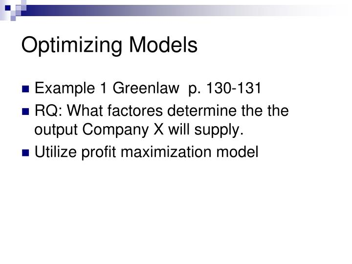 Optimizing Models