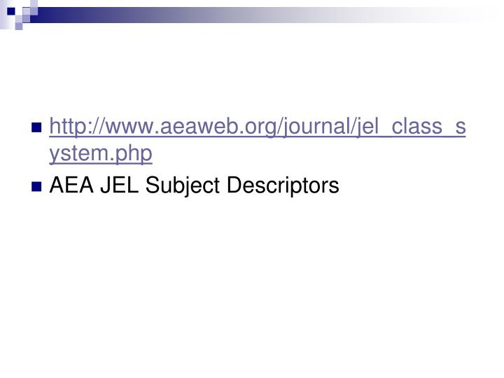 http://www.aeaweb.org/journal/jel_class_system.php