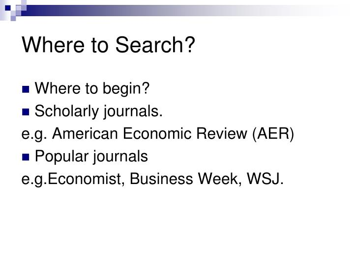 Where to Search?