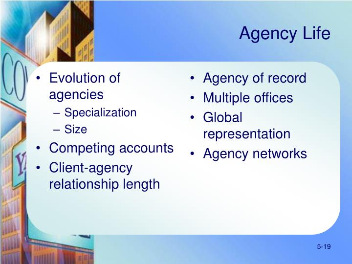 Evolution of agencies