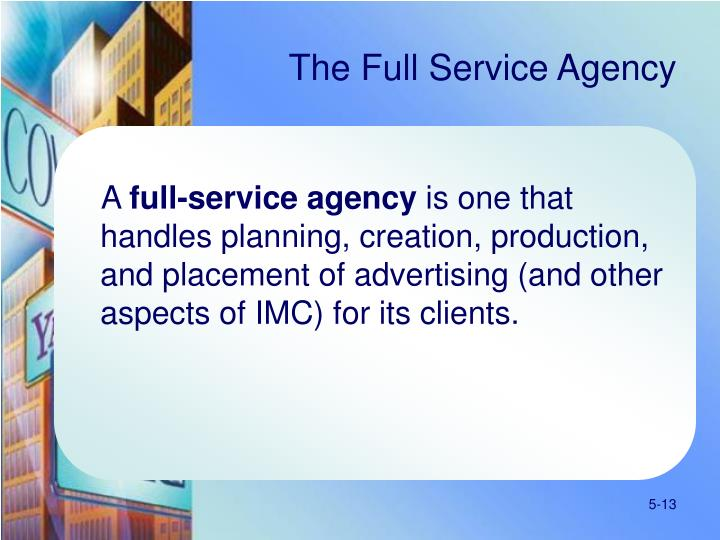 The Full Service Agency