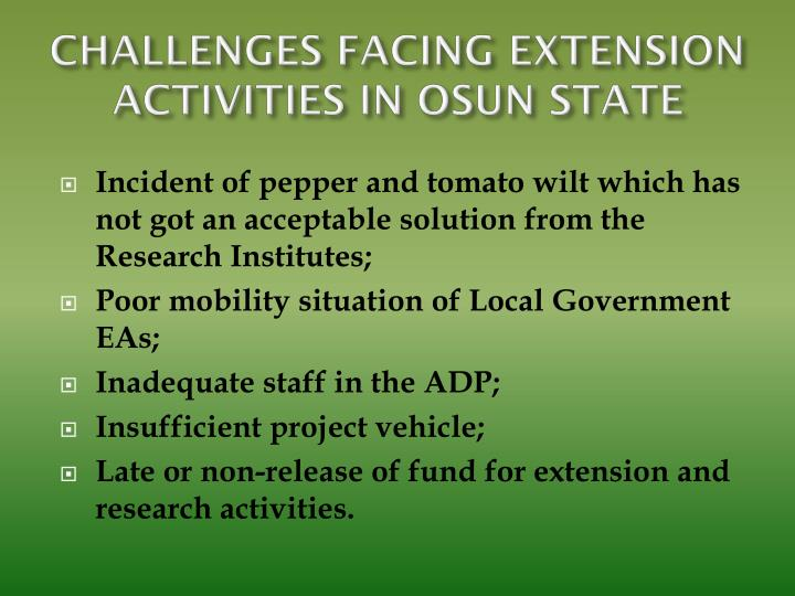 CHALLENGES FACING EXTENSION ACTIVITIES IN OSUN STATE