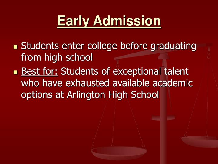 Early Admission