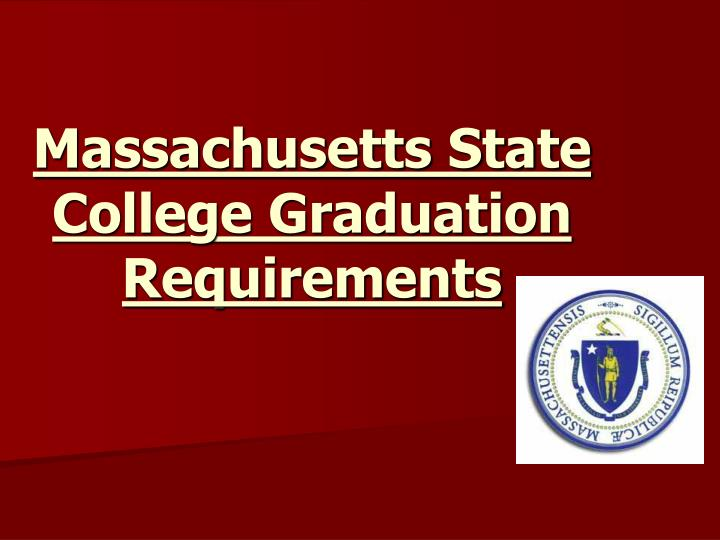 Massachusetts State College Graduation Requirements