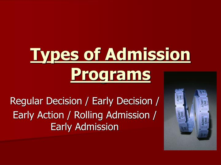 Types of Admission Programs