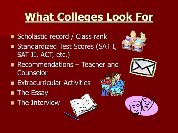 What Colleges Look For