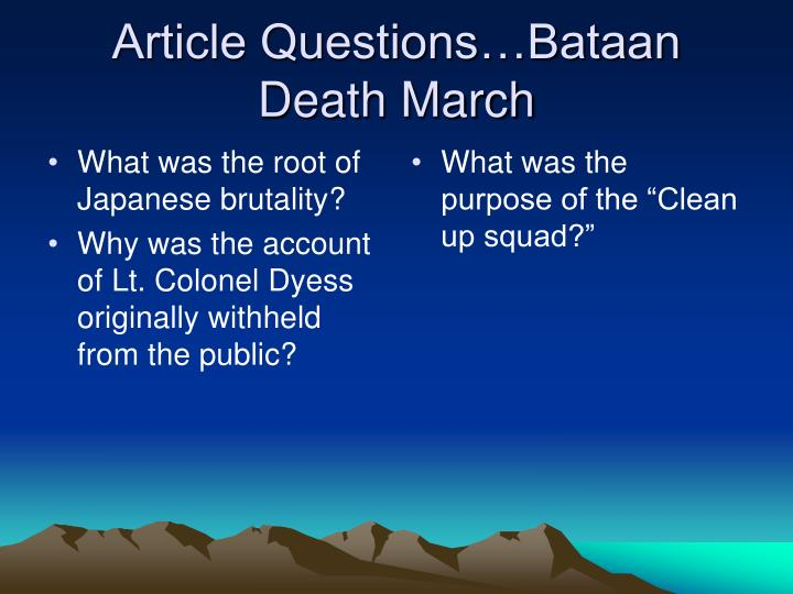Article Questions…Bataan Death March