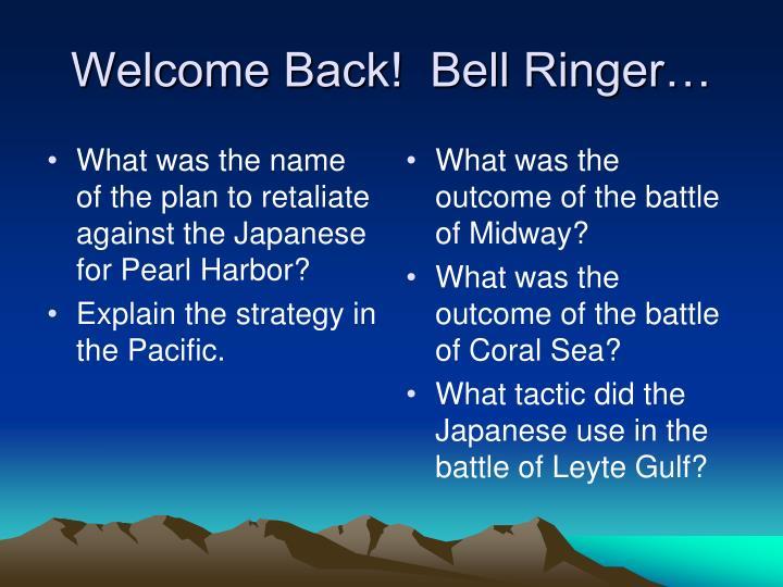 Welcome Back!  Bell Ringer…