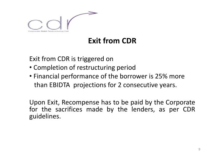Exit from CDR