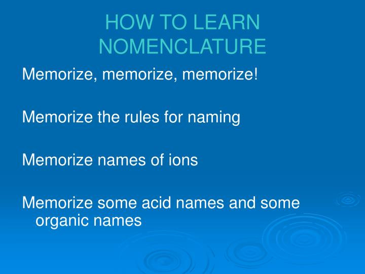 How to learn nomenclature